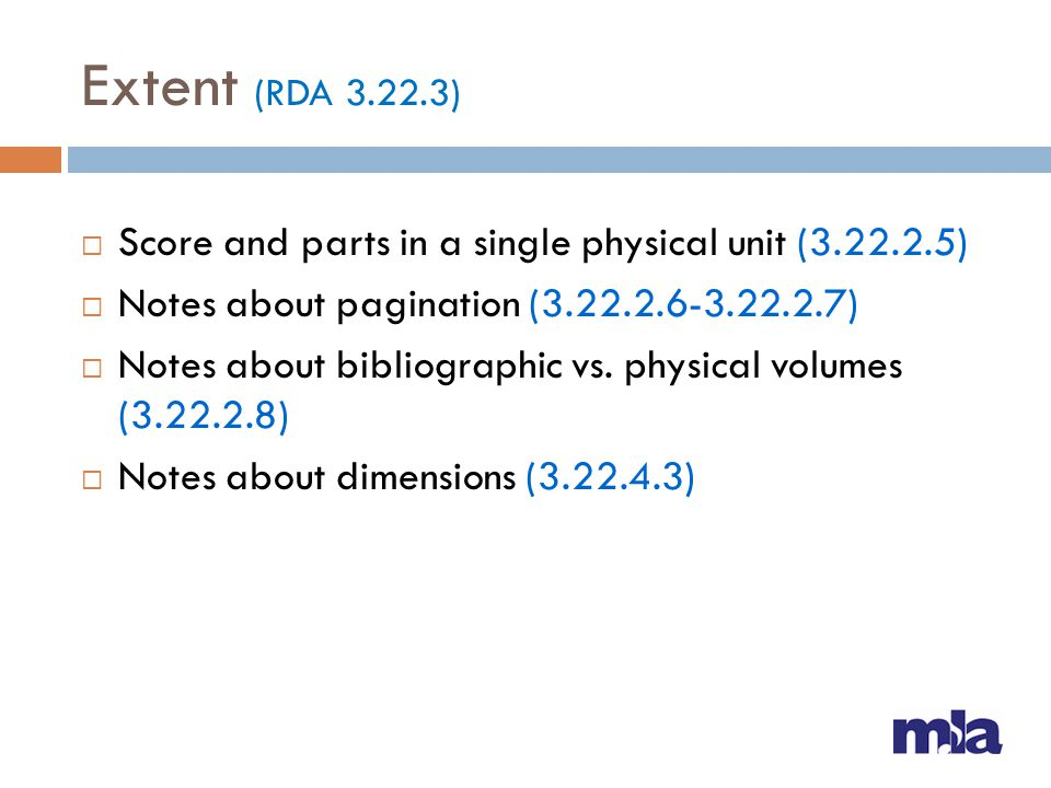 Extent (RDA 3.22.3) Score and parts in a single physical unit (3.22.2.5) Notes about pagination (3.22.2.6-3.22.2.7)
