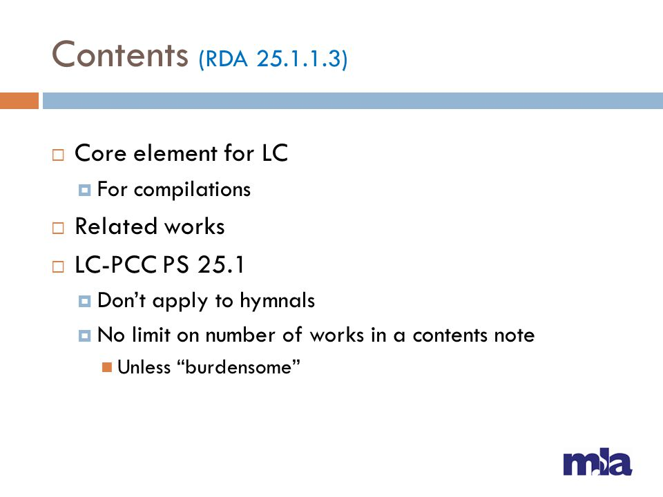 Contents (RDA 25.1.1.3) Core element for LC Related works