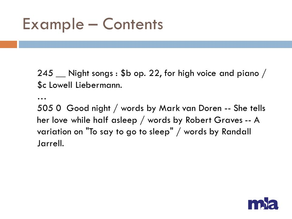 Example – Contents 245 __ Night songs : $b op. 22, for high voice and piano / $c Lowell Liebermann.