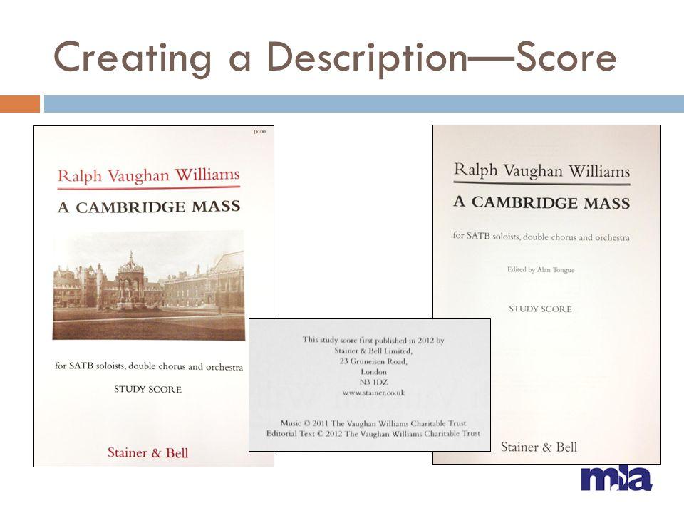 Creating a Description—Score
