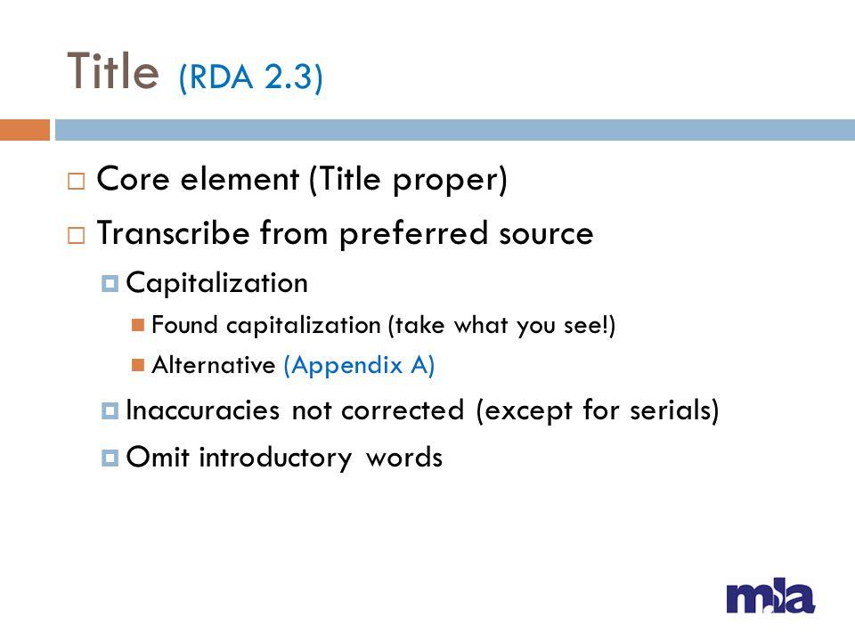 Title (RDA 2.3) Core element (Title proper)