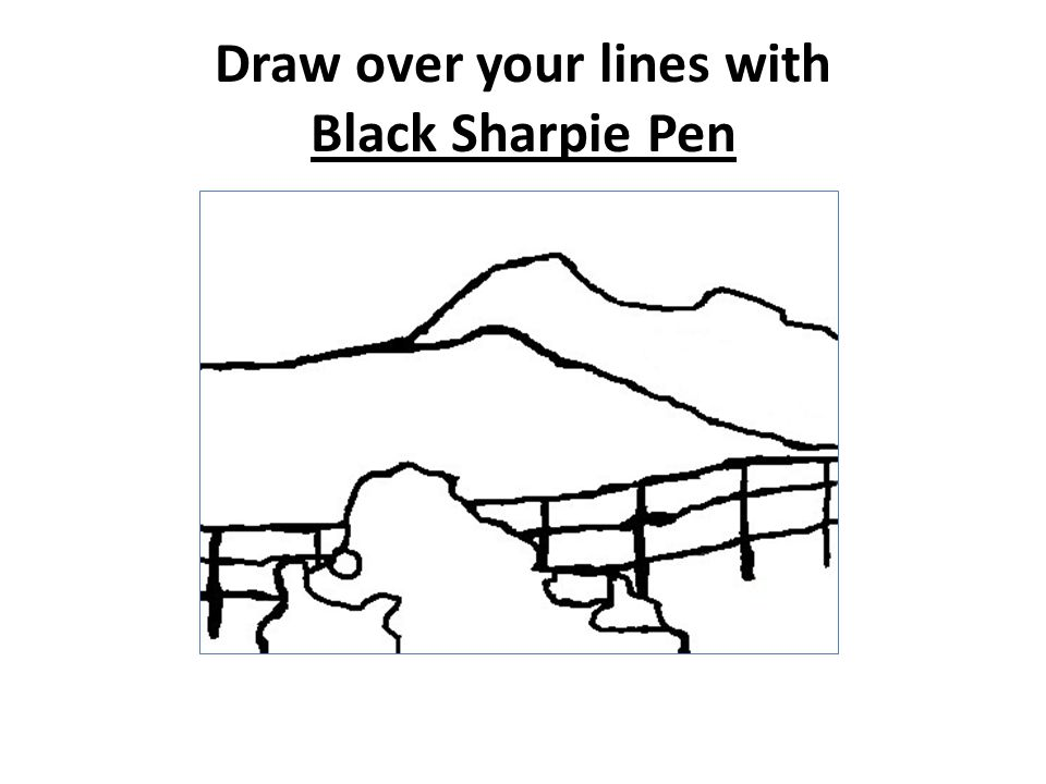 Draw over your lines with Black Sharpie Pen