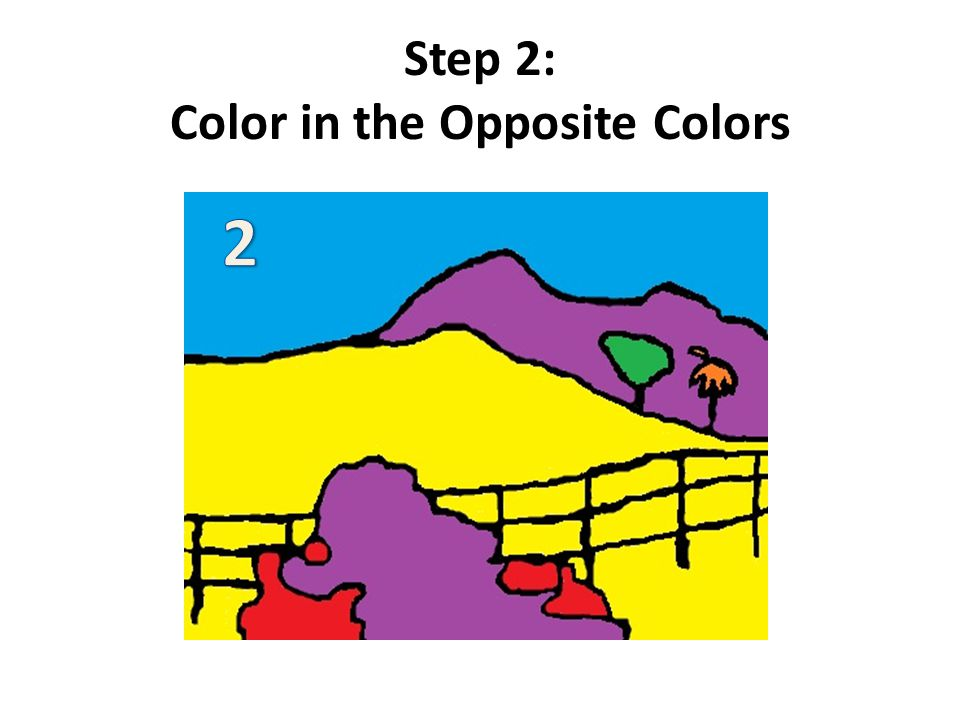 Step 2: Color in the Opposite Colors