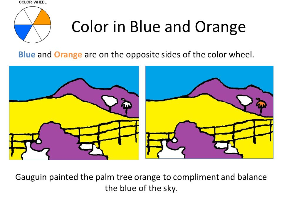 Color in Blue and Orange