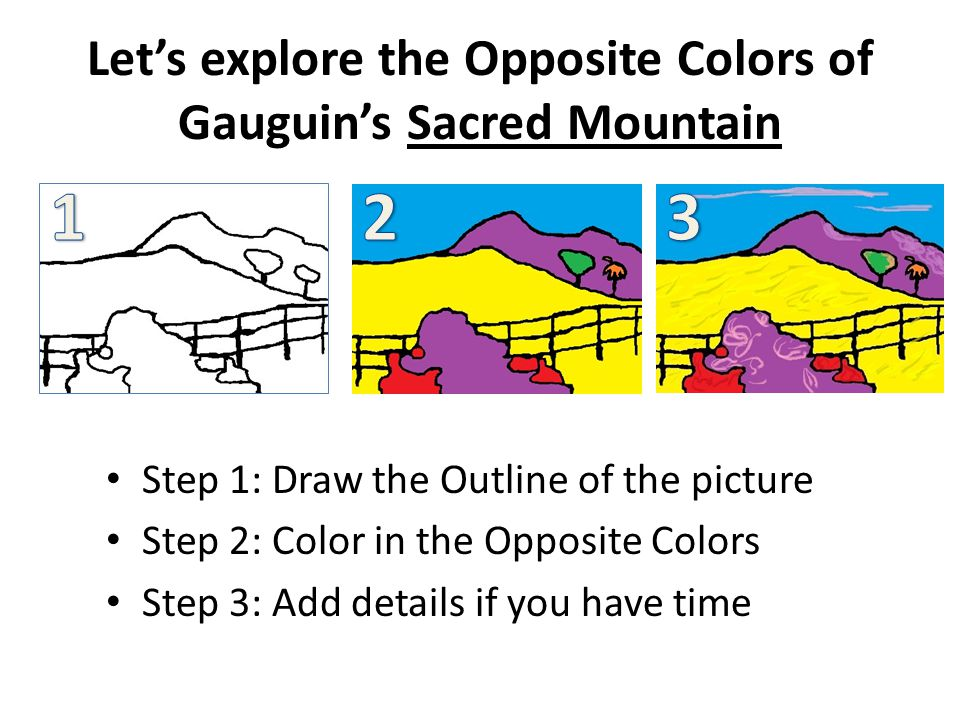Let's explore the Opposite Colors of Gauguin's Sacred Mountain