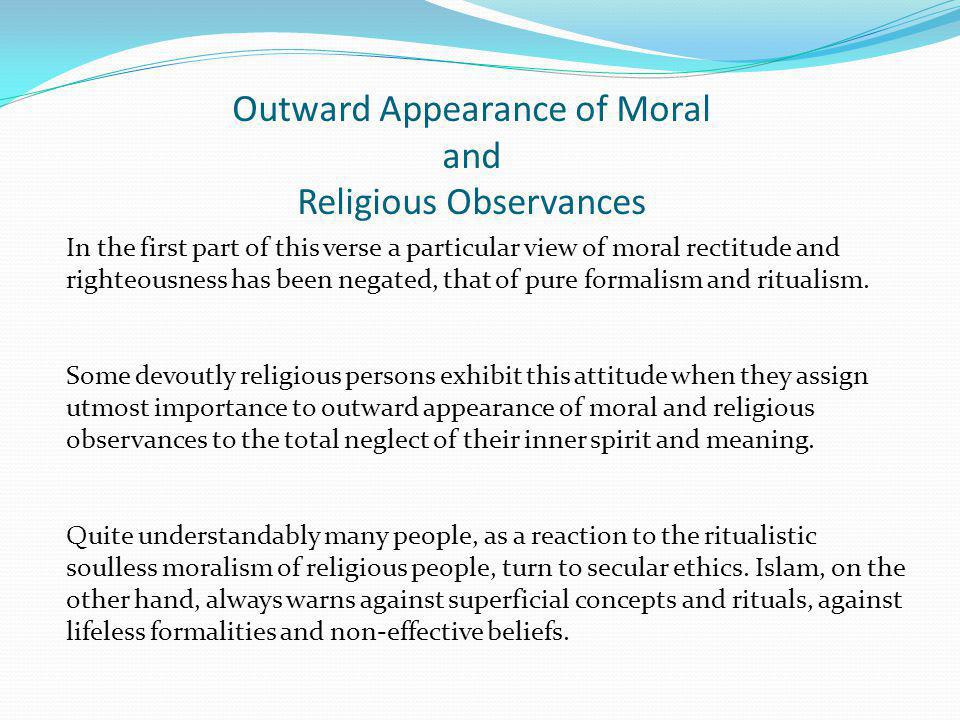Outward Appearance of Moral and Religious Observances