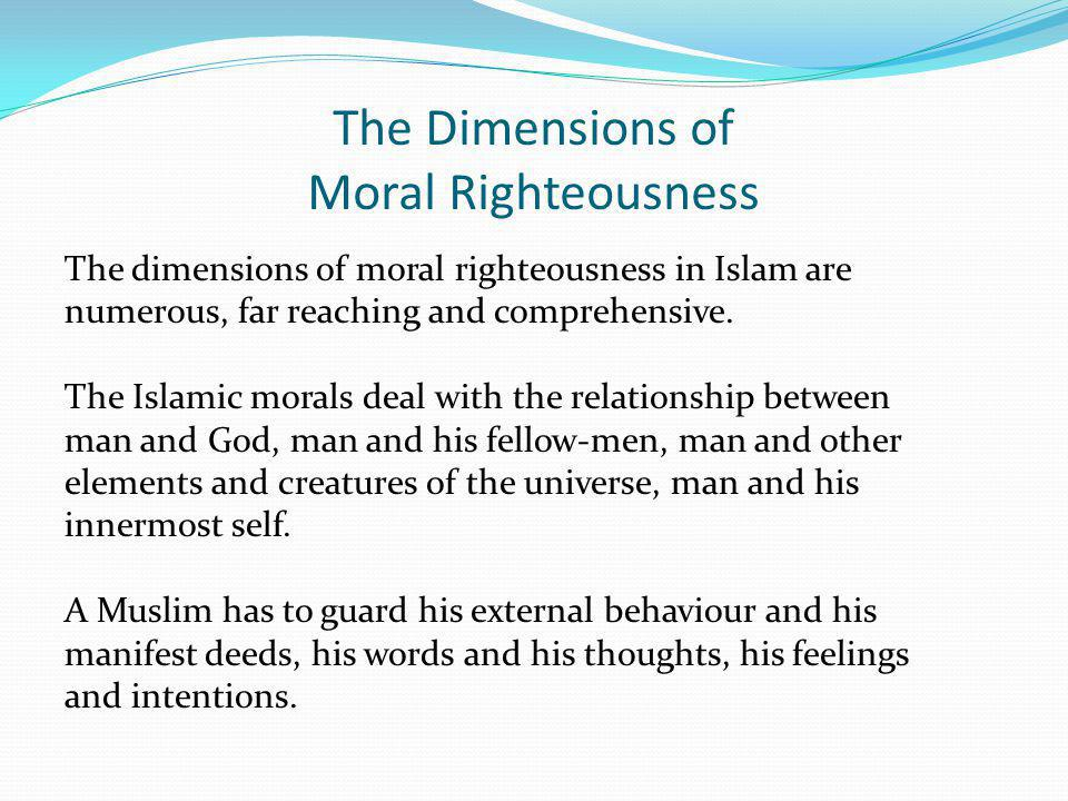 The Dimensions of Moral Righteousness