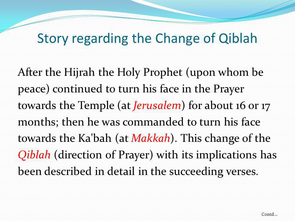Story regarding the Change of Qiblah