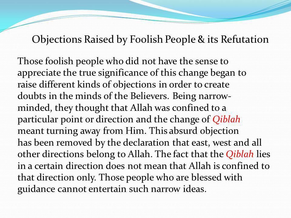 Objections Raised by Foolish People & its Refutation