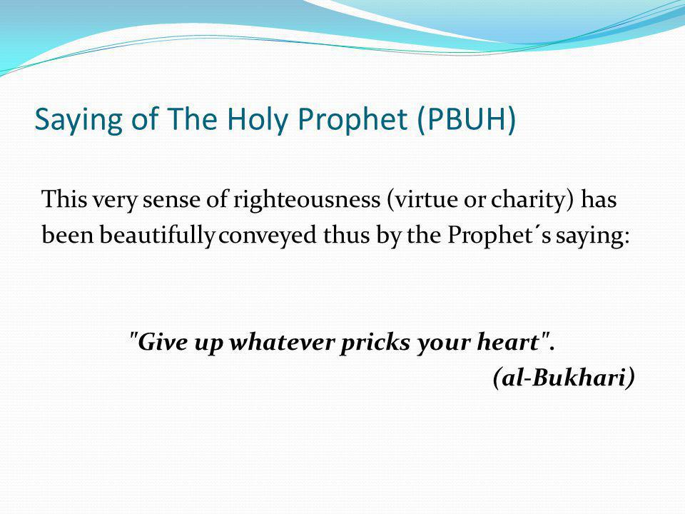 Saying of The Holy Prophet (PBUH)
