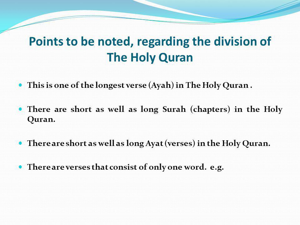 Points to be noted, regarding the division of The Holy Quran