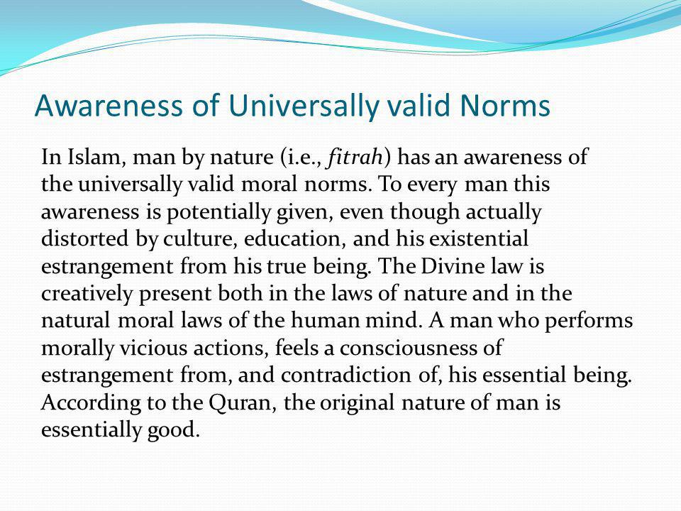 Awareness of Universally valid Norms