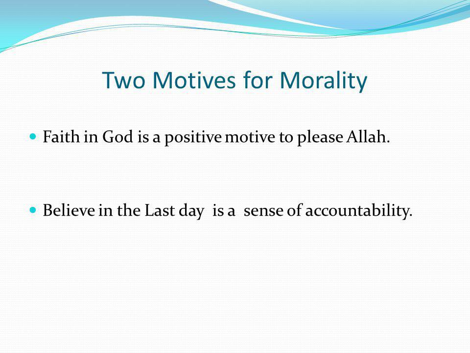 Two Motives for Morality