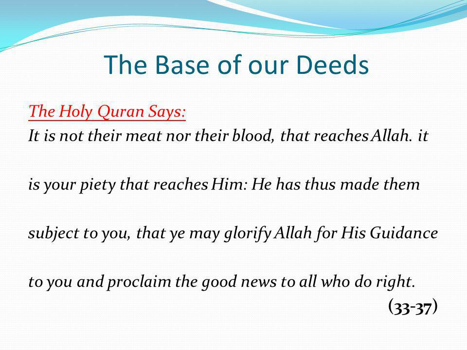 The Base of our Deeds