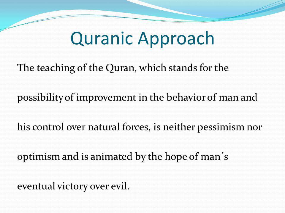 Quranic Approach