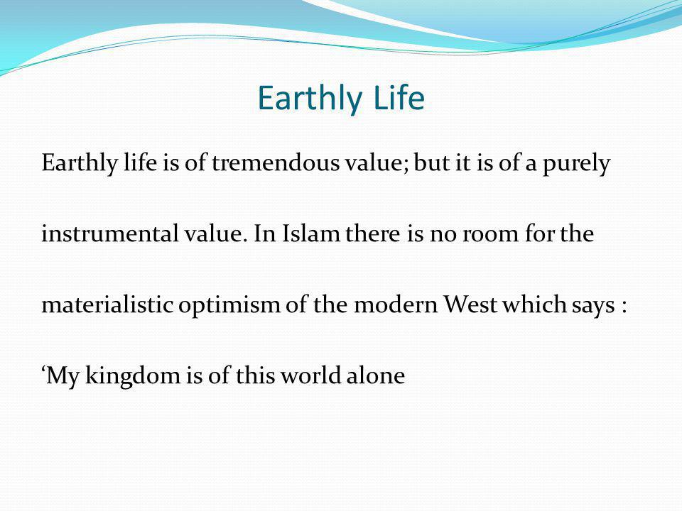 Earthly Life
