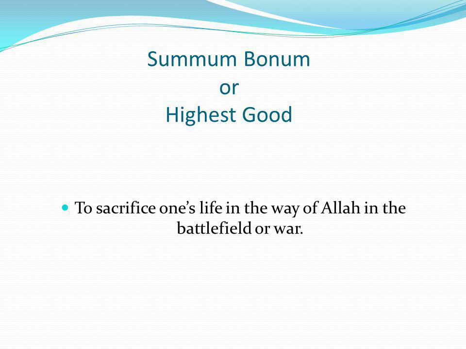 Summum Bonum or Highest Good