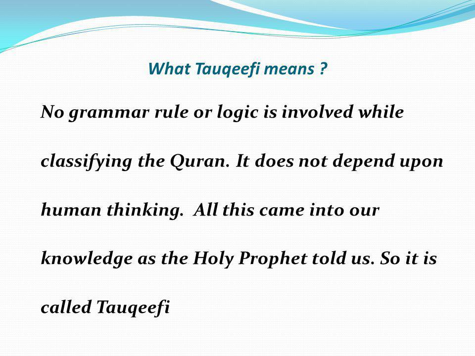 What Tauqeefi means