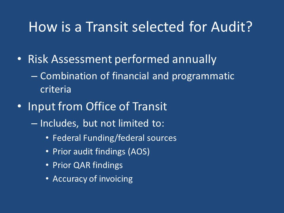 How is a Transit selected for Audit