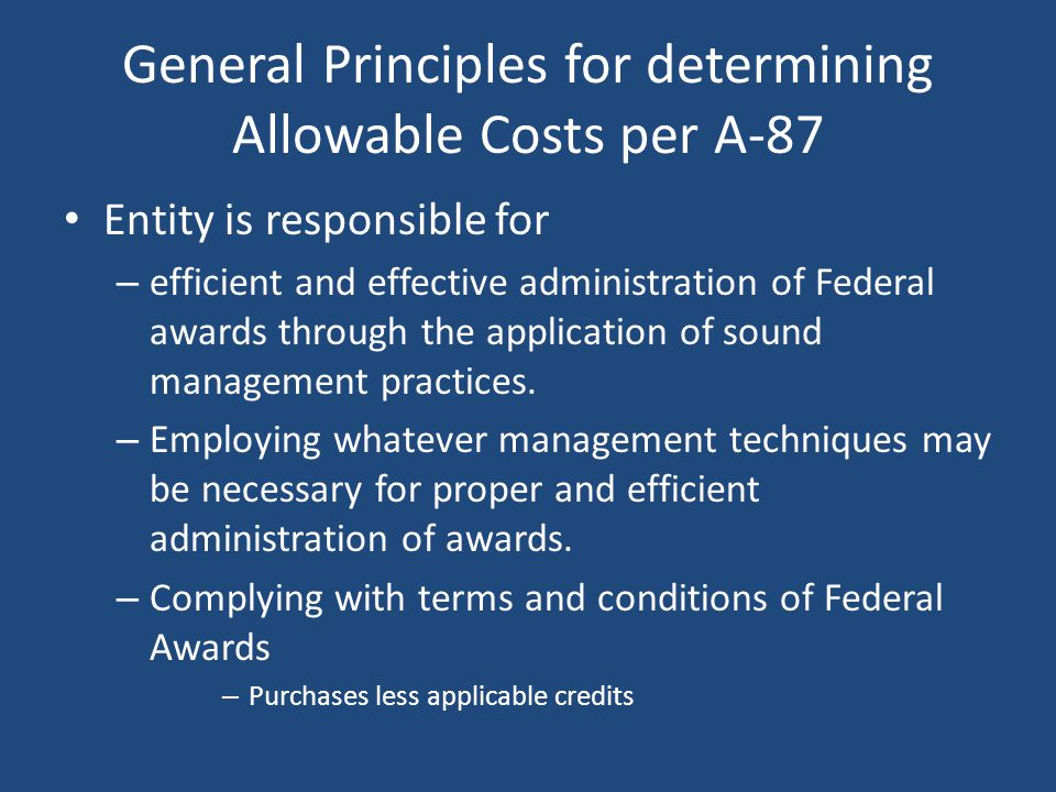 General Principles for determining Allowable Costs per A-87