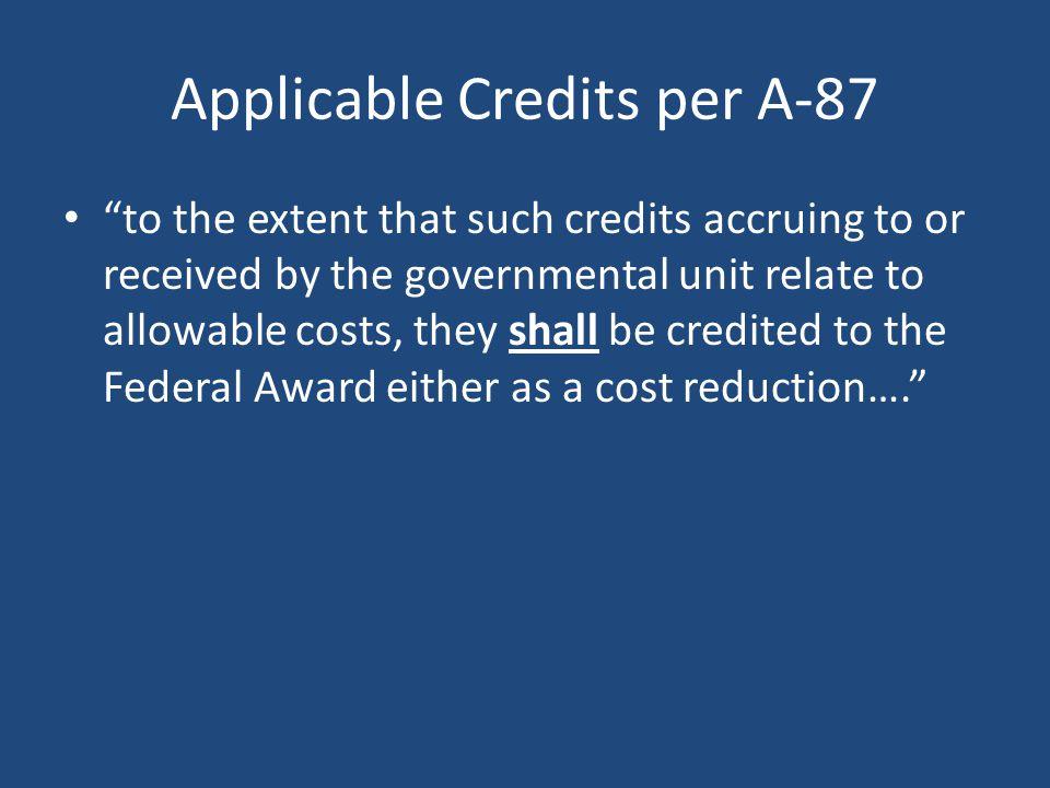 Applicable Credits per A-87