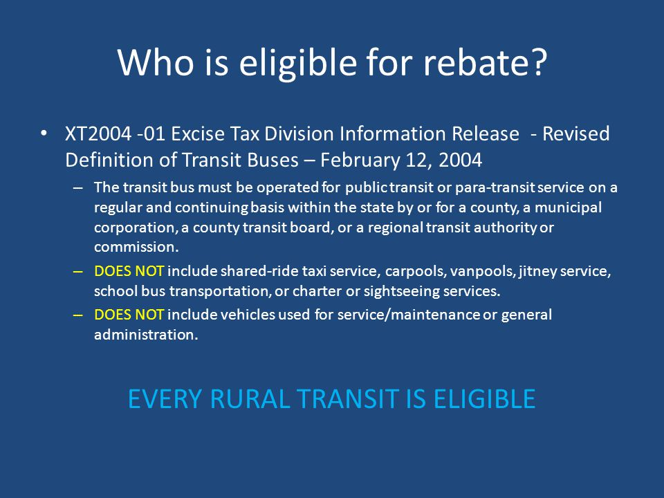 Who is eligible for rebate