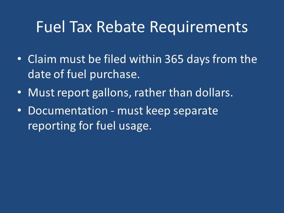 Fuel Tax Rebate Requirements