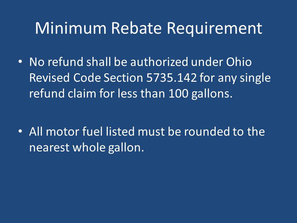 Minimum Rebate Requirement