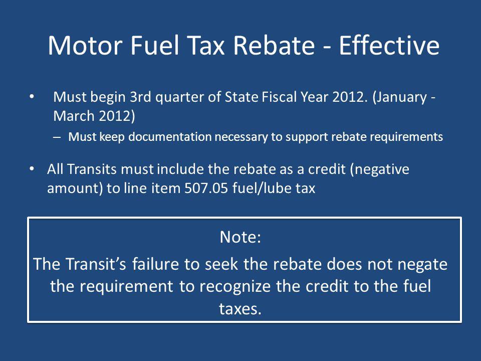 Motor Fuel Tax Rebate - Effective