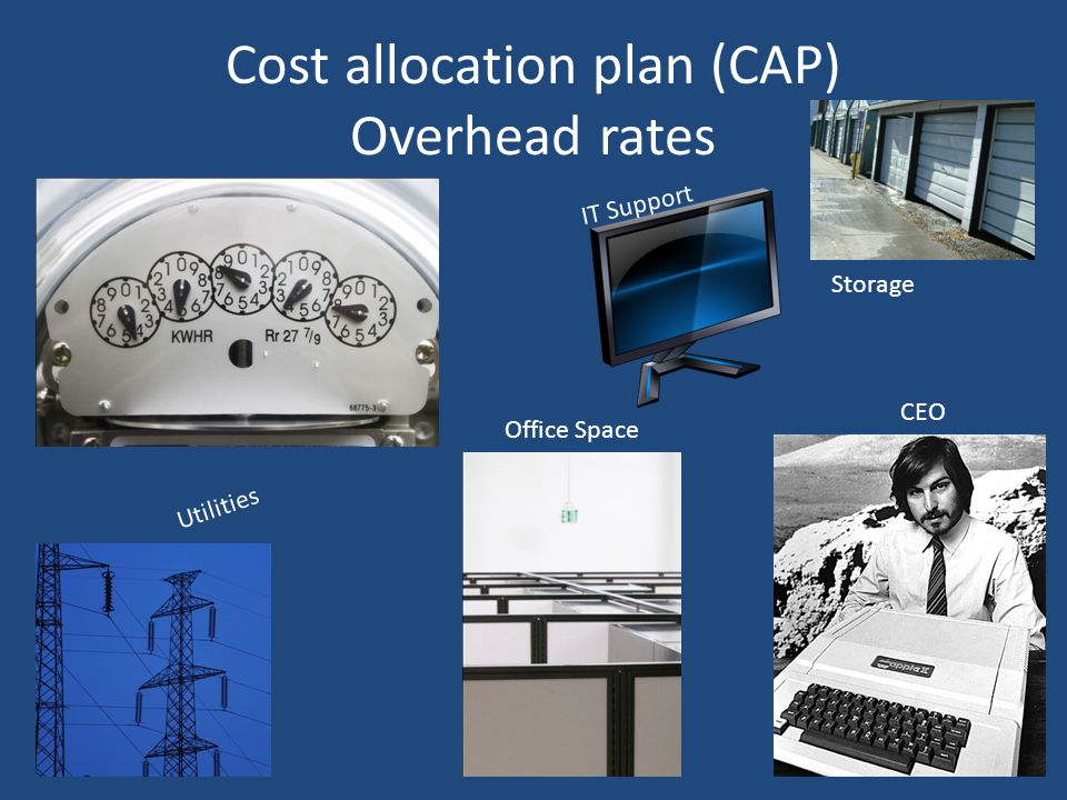 Cost allocation plan (CAP) Overhead rates