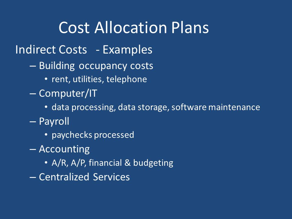 Cost Allocation Plans Indirect Costs - Examples