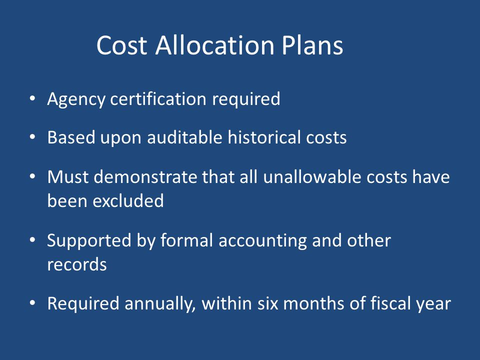 Cost Allocation Plans Agency certification required