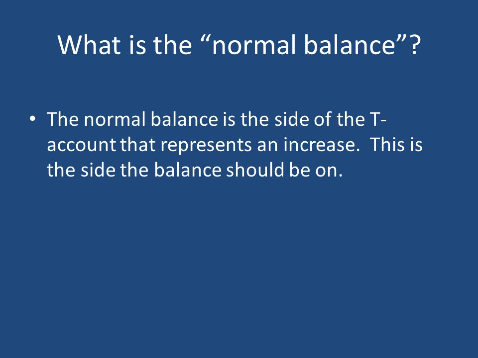 What is the normal balance