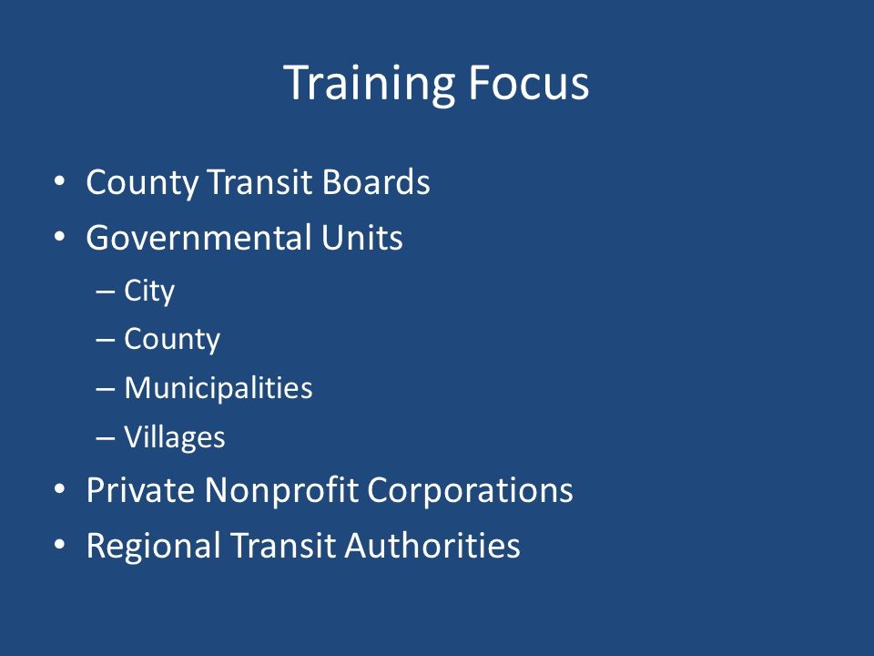Training Focus County Transit Boards Governmental Units