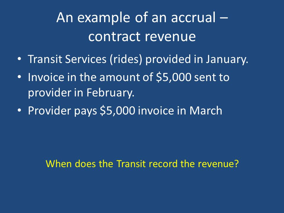 An example of an accrual – contract revenue