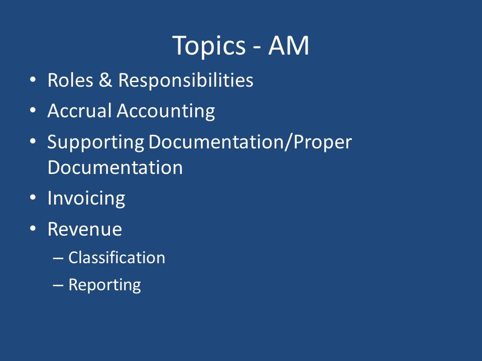 Topics - AM Roles & Responsibilities Accrual Accounting