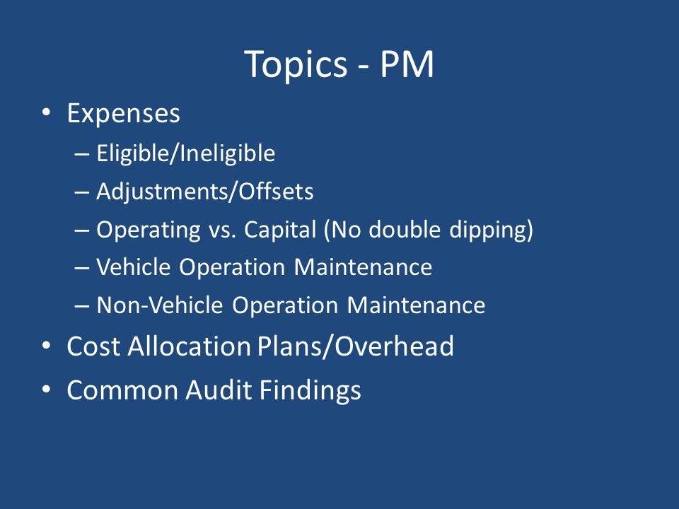 Topics - PM Expenses Cost Allocation Plans/Overhead
