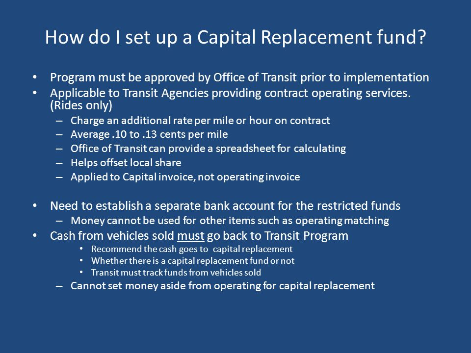 How do I set up a Capital Replacement fund