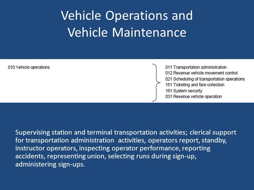 Vehicle Operations and Vehicle Maintenance