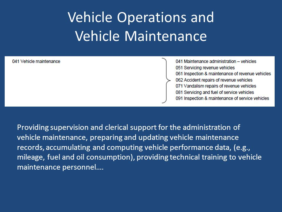 Vehicle Operations and Vehicle Maintenance