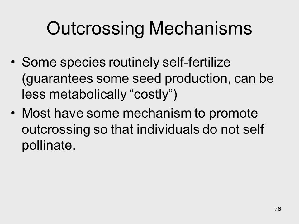 Outcrossing Mechanisms