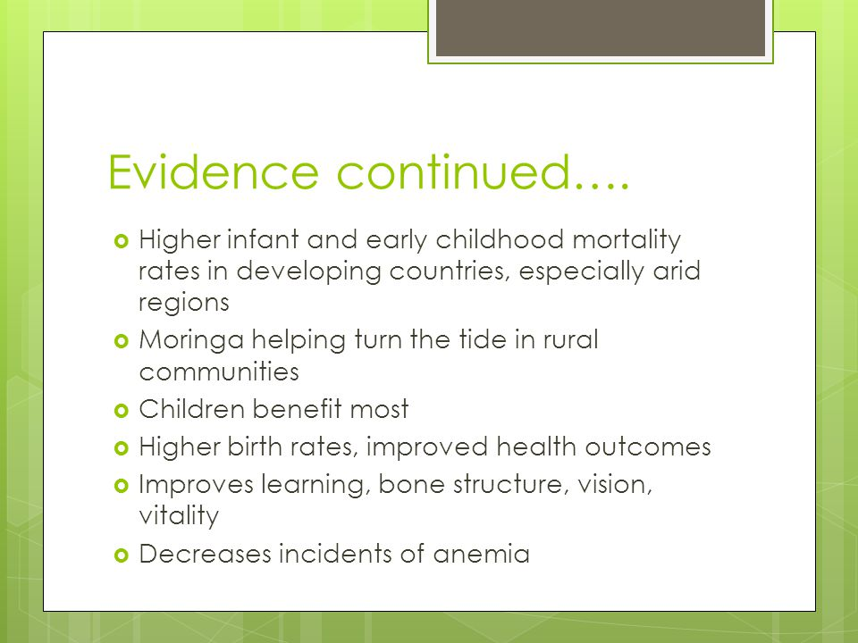 Evidence continued…. Higher infant and early childhood mortality rates in developing countries, especially arid regions.