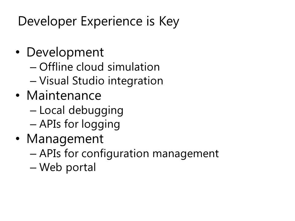 Developer Experience is Key