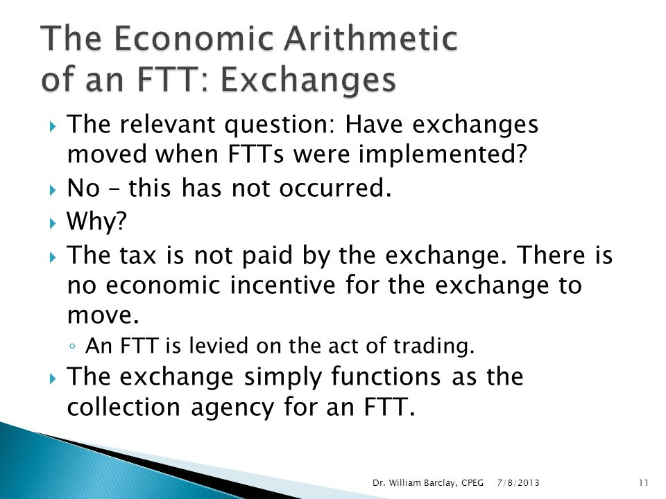 The Economic Arithmetic of an FTT: Exchanges
