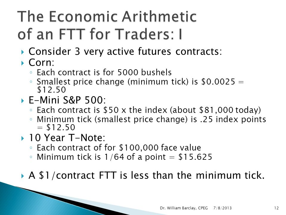 The Economic Arithmetic of an FTT for Traders: I