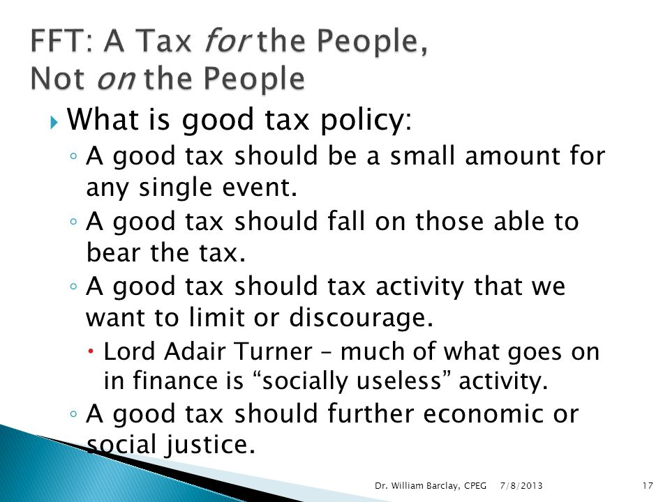FFT: A Tax for the People, Not on the People