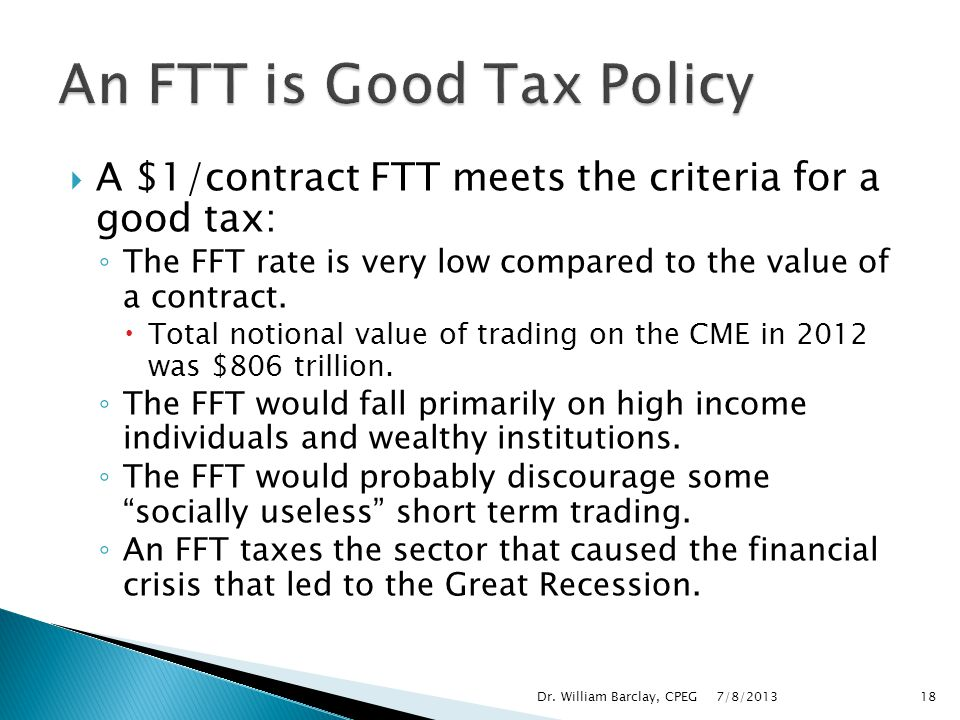 An FTT is Good Tax Policy