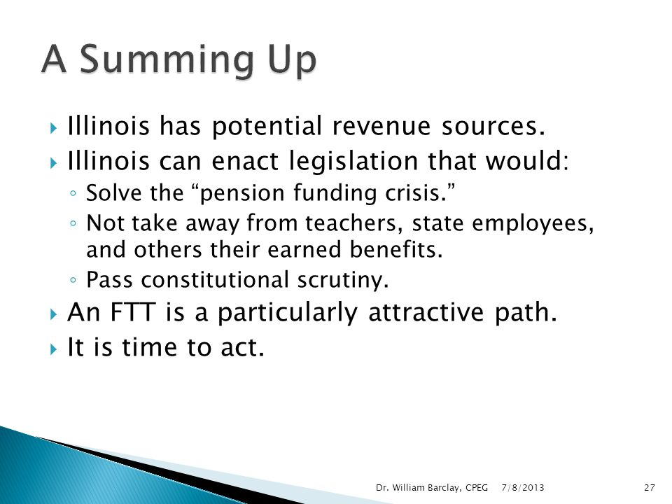 A Summing Up Illinois has potential revenue sources.