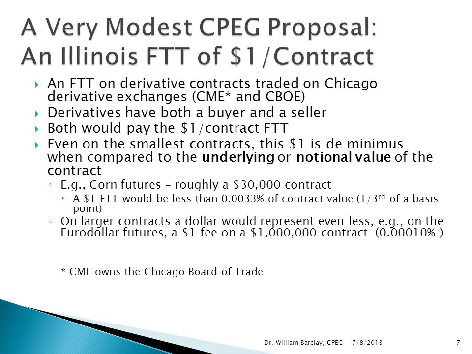 A Very Modest CPEG Proposal: An Illinois FTT of $1/Contract