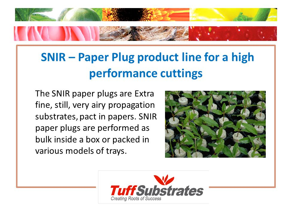 SNIR – Paper Plug product line for a high performance cuttings